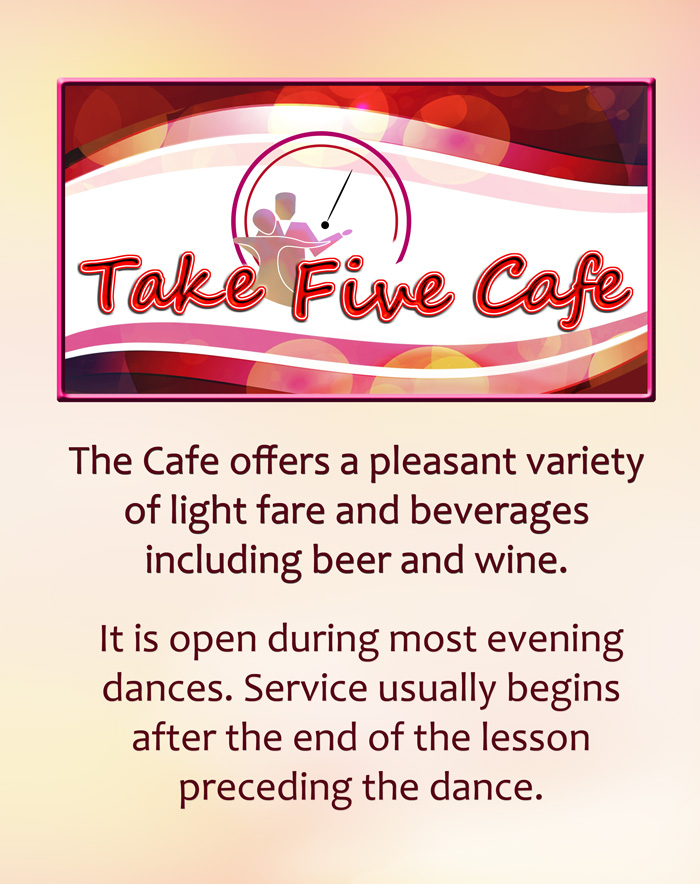 Take Five Cafe at Hollywood Ballroom Dance Center
