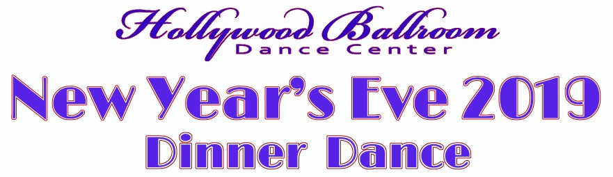New Year's Eve at Hollywood Ballroom 2019 Dinner Dance with the Blue Moon Band