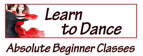 Learn To Dance--Absolute Beginners Classes